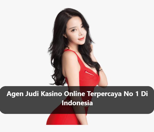 Agen Judi Kasino Online Terpercaya No 1 Di Indonesia